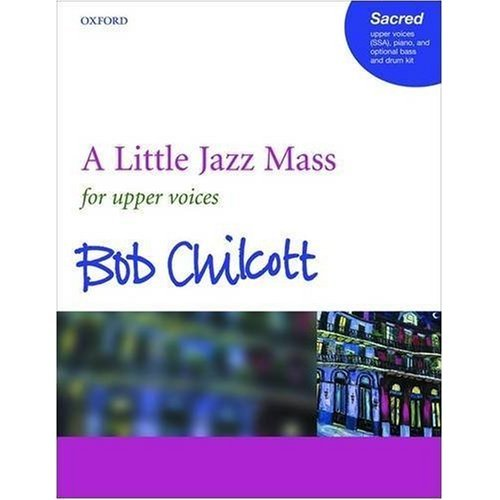 A Little Jazz Mass: SSA vocal score
