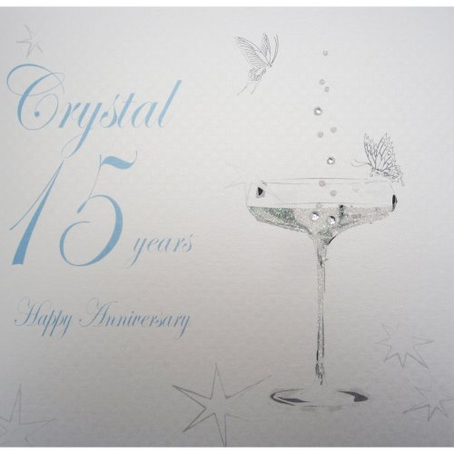 """White Cotton Cards BD115C Coupe Glass """"Happy Anniversary 'Crystal' 15 Years"""" Handmade Anniversary Card, White"""