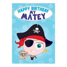 Birthday Card - My Matey Pirate
