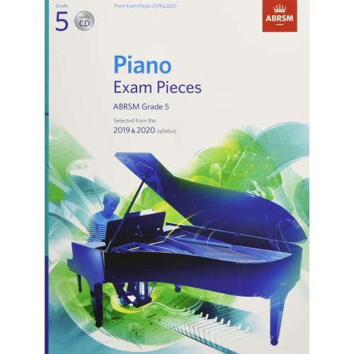 Piano Exam Pieces 2019 & 2020, ABRSM Grade 5, with CD: Selected from the 2019 & 2020 syllabus (ABRSM Exam Pieces)