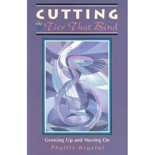 Cutting the Ties That Bind: Growing Up and Moving on