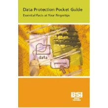 Data Protection: Essential Facts at your fingertips: Essential Facts at Your Fingertips