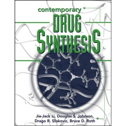 Contemporary Drug Synthesis (Wiley Series on Drug Synthesis)