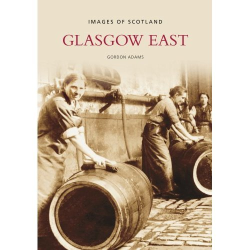 Glasgow East (Images of Scotland)