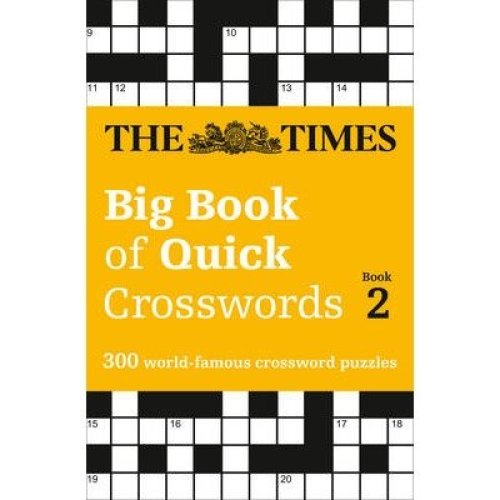 The Times Big Book of Quick Crosswords Book 2