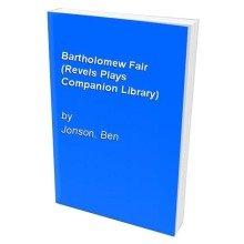 Bartholomew Fair (revels Plays Companion Library)