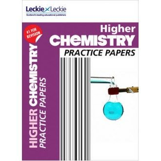 Practice Papers for Sqa Exams: Cfe Higher Chemistry Practice Papers for Sqa Exams