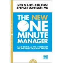 The One Minute Manager: the New One Minute Manager