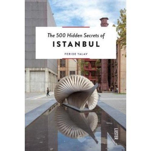 The 500 Hidden Secrets of Istanbul