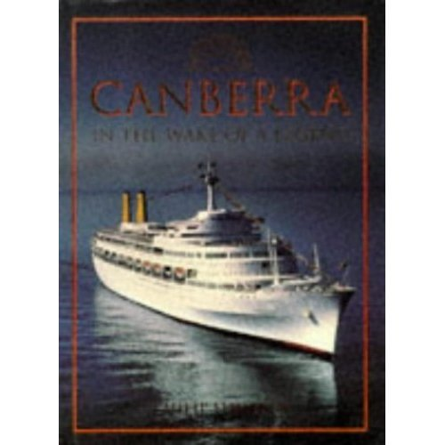 """""""Canberra"""": In the Wake of a Legend"""