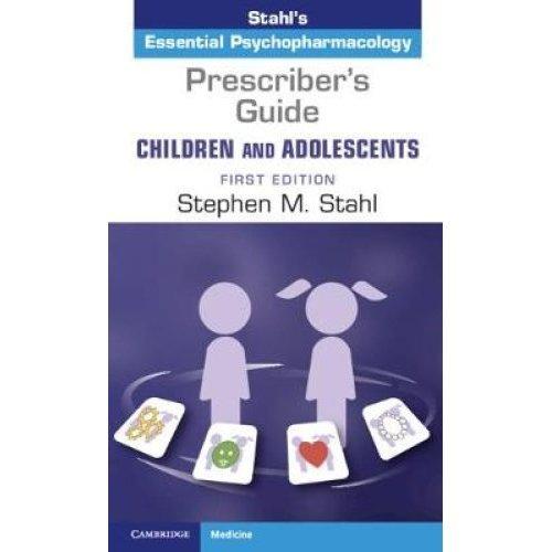 Prescriber's Guide - Children and Adolescents: Volume 1