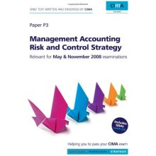 Management Accounting Risk and Control Strategy P3 (CIMA Strategic Level 2008)