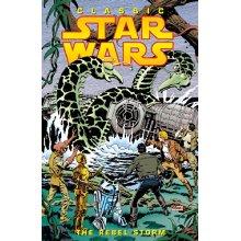 Classic Star Wars: Rebel Storm v. 2