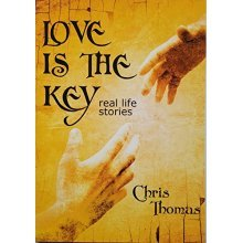 Love is the Key: Real Life Stories